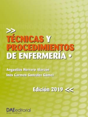 Técnicas y procedimientos de Enfermería (Tomo 1)