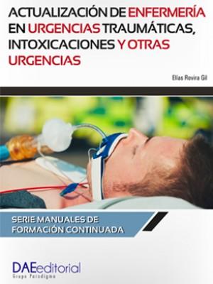 Actualización de enfermería en urgencias traumáticas, intoxicaciones y otras urgencias